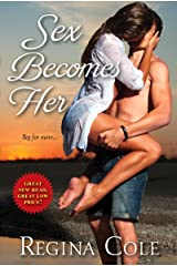 Sex Becomes Her Kindle Edition