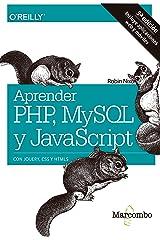 Aprender PHP, MySQL y JavaScript (Spanish Edition) Kindle Edition