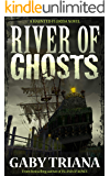 River of Ghosts (Haunted Florida Book 2)