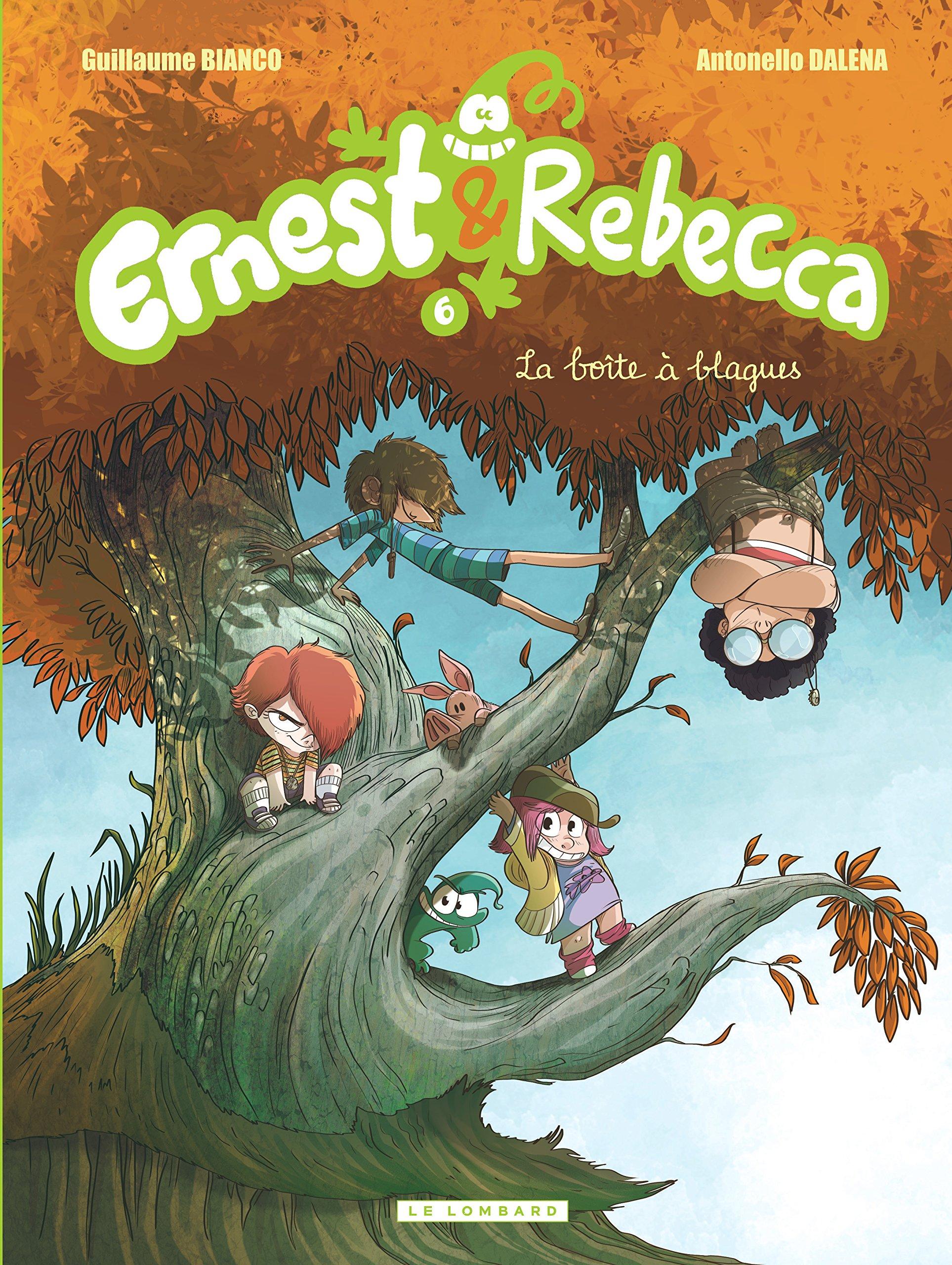 Ernest & Rebecca - tome 6 - La boîte à blagues Album – 30 octobre 2014 Bianco Dalena Le Lombard 2803634589
