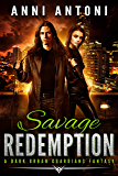 Savage Redemption: A Dark Urban Guardians Fantasy