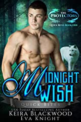 Midnight Wish: A Werewolf Shifter Romance (The Protectors Quick Bites Book 1) Kindle Edition