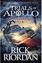 The Tyrant's Tomb (The Trials of Apollo Book 4) Paperback