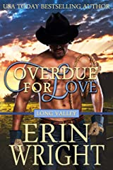 Overdue for Love: A Western Romance Novella (Long Valley Book 6) Kindle Edition