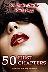50 First Chapters: An Indie Chicks Anthology Kindle Edition