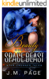 Beauty and the Space Beast: A Space Age Fairy Tale (Star-Crossed Tales)