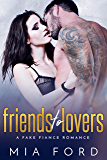 Friends to Lovers: A Fake Fiance Romance (English Edition)