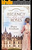 Regency Roses. Eine Lady in Not (German Edition)