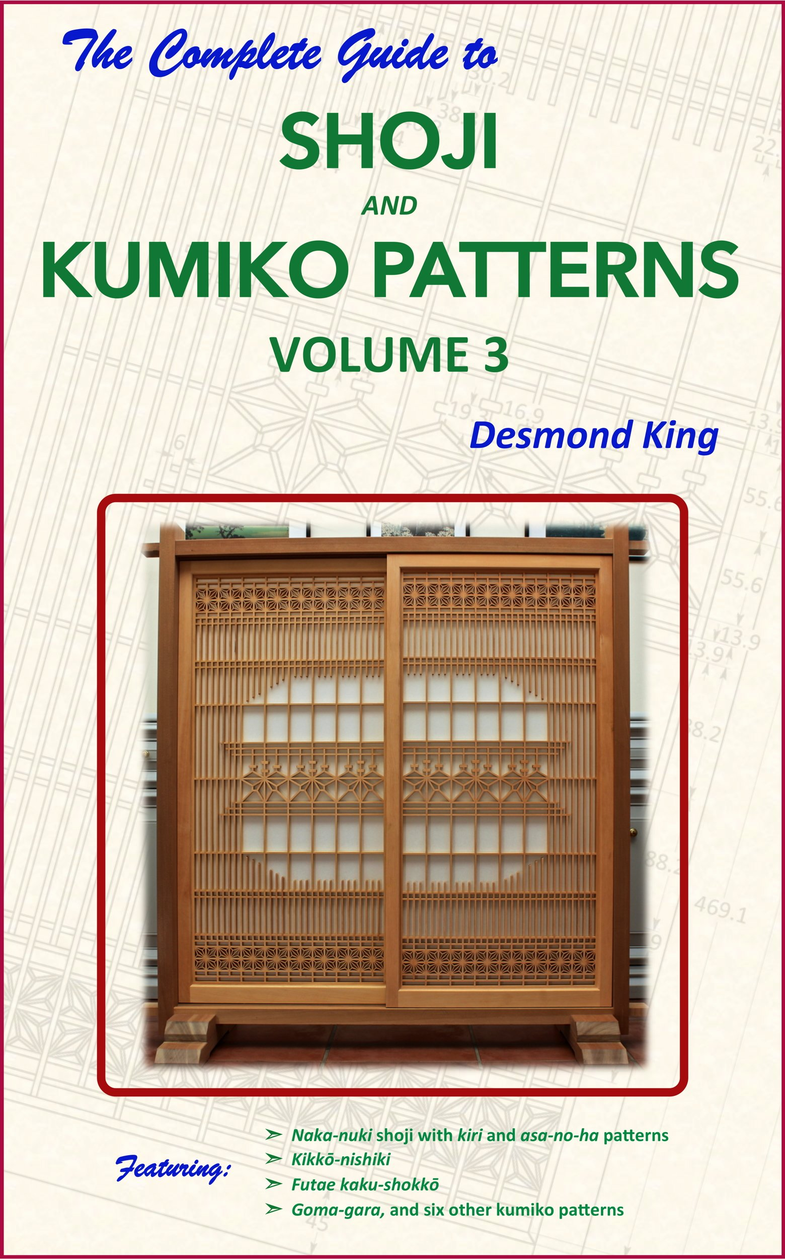 The Complete Guide To Shoji And Kumiko Patterns Volume 3  English Edition