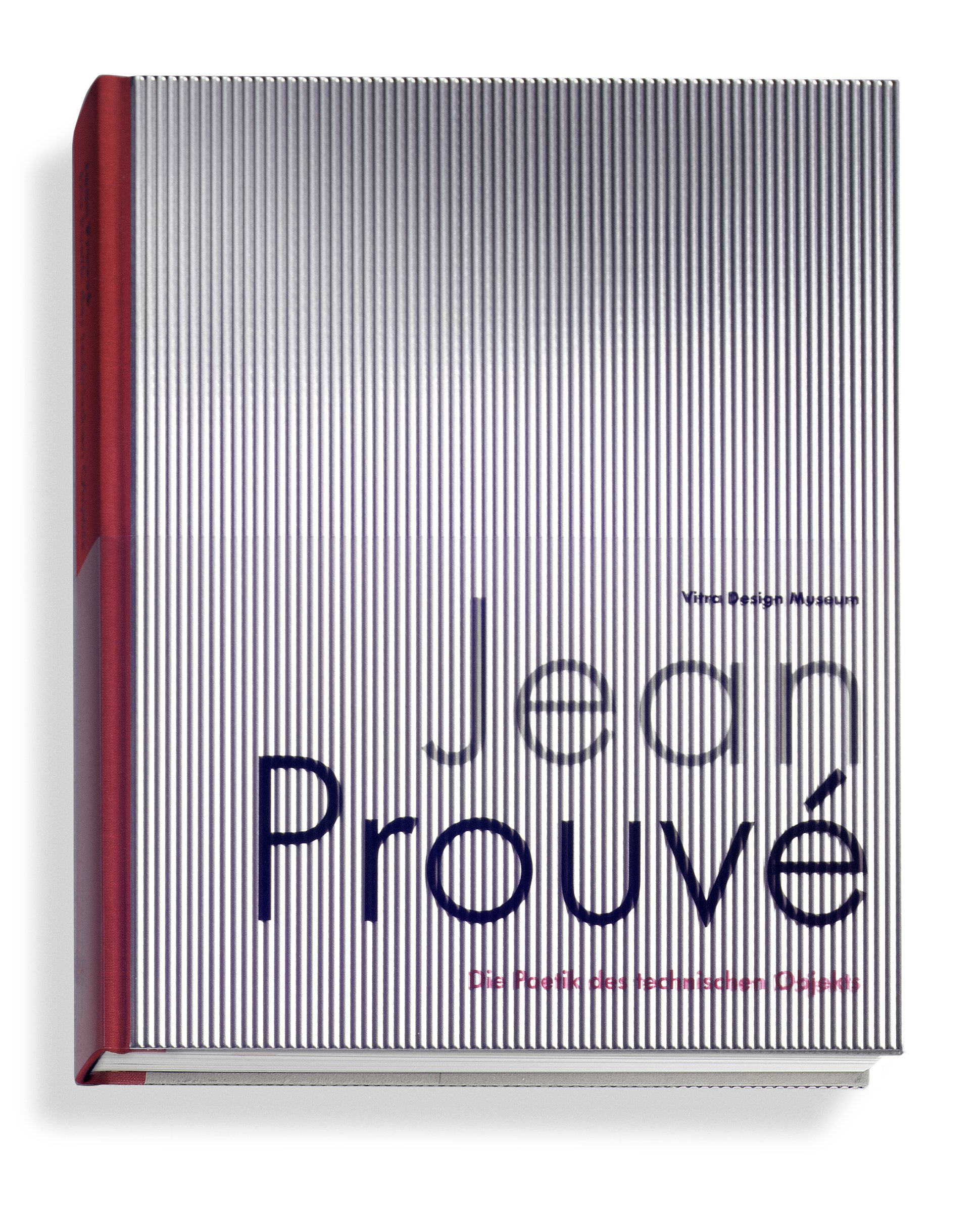 Read Online Jean Prouvé: The Poetics of the Technical Object ebook