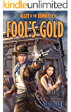 Fool's Gold (Valley of the Damned Book 2)