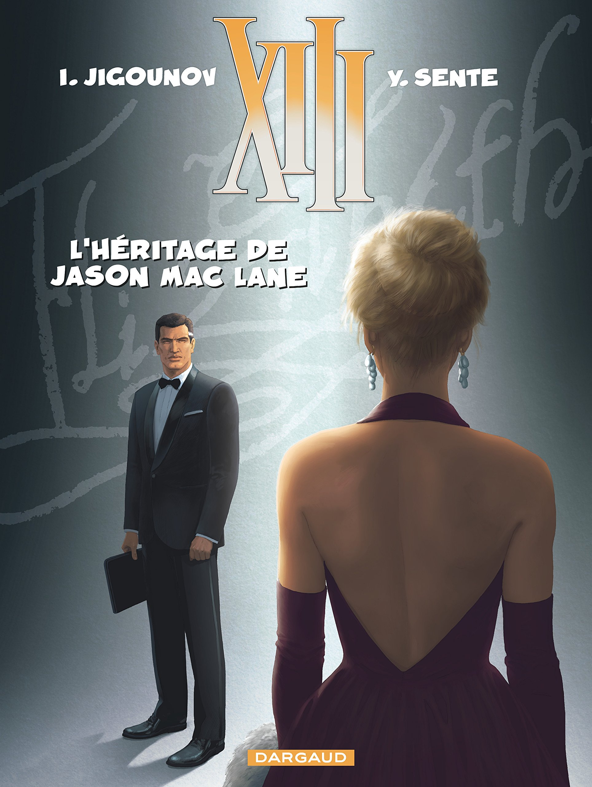 XIII 24 : l'héritage de Jason Mac Lane: Yves Sente: 9782505063513: Books -  Amazon.ca