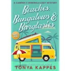 Beaches, Bungalows, & Burglaries (A Camper & Criminals Cozy Mystery Series Book 1)