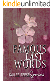 Famous Last Words (a Tomb of Ashen Tears Book 2)