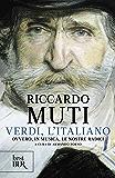 Verdi, l'italiano: Ovvero, in musica, le nostre radici