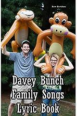 Davey Bunch Family Songs Lyric Book Kindle Edition