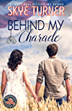 Behind My Charade: A Legacy Falls Romance