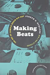 Making Beats: The Art of Sample-Based Hip-Hop (Music / Culture) Paperback