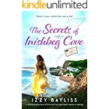 The Secrets of Inishbeg Cove: A heartbreaking page turner set in Ireland (Inishbeg Cove Series Book 1)
