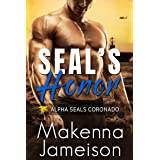 SEAL's Honor (Alpha SEALs Coronado Book 3)