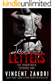 Lust and Letters: The Handyman, Episode I