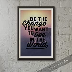 JSC404 Be The Change You Want to See in The World Poster | 18-Inches by 12-Inches | Motivational Inspirational | Premium 100lb Gloss Poster Paper