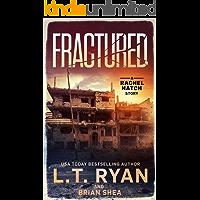 Fractured (Rachel Hatch Short Story Book 1)