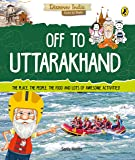 Off to Uttarakhand (Discover India)