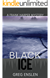 Black Ice (Frank Harper Mysteries Book 2)
