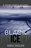 Black Ice (Frank Harper Mysteries Book 2) (English Edition)