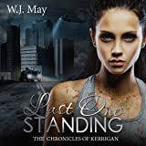 Last One Standing: The Chronicles of Kerrigan, Book 11