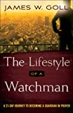 The Lifestyle of a Watchman: A 21-Day Journey to
