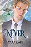 Never (Pennymaker Tales Book 4)
