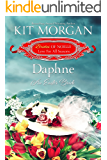 Daphne: An Easter Bride (Brides of Noelle Book 4)