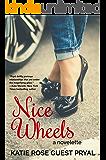 Nice Wheels: A Medical Romance Novelette