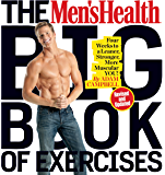 The Men's Health Big Book of Exercises:Four Weeks to a Leaner, Stronger, More Muscular YOU!