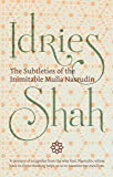 The Subtleties of the Inimitable Mulla Nasrudin (English Edition)
