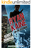 Ryan Kaine: On the Defensive: Book Three in the Ryan Kaine Action Thriller Series
