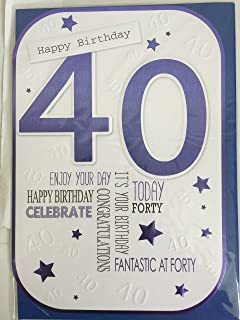 Mens Male 40th Age 40 Happy Birthday Today Card Forty White Blue Foil