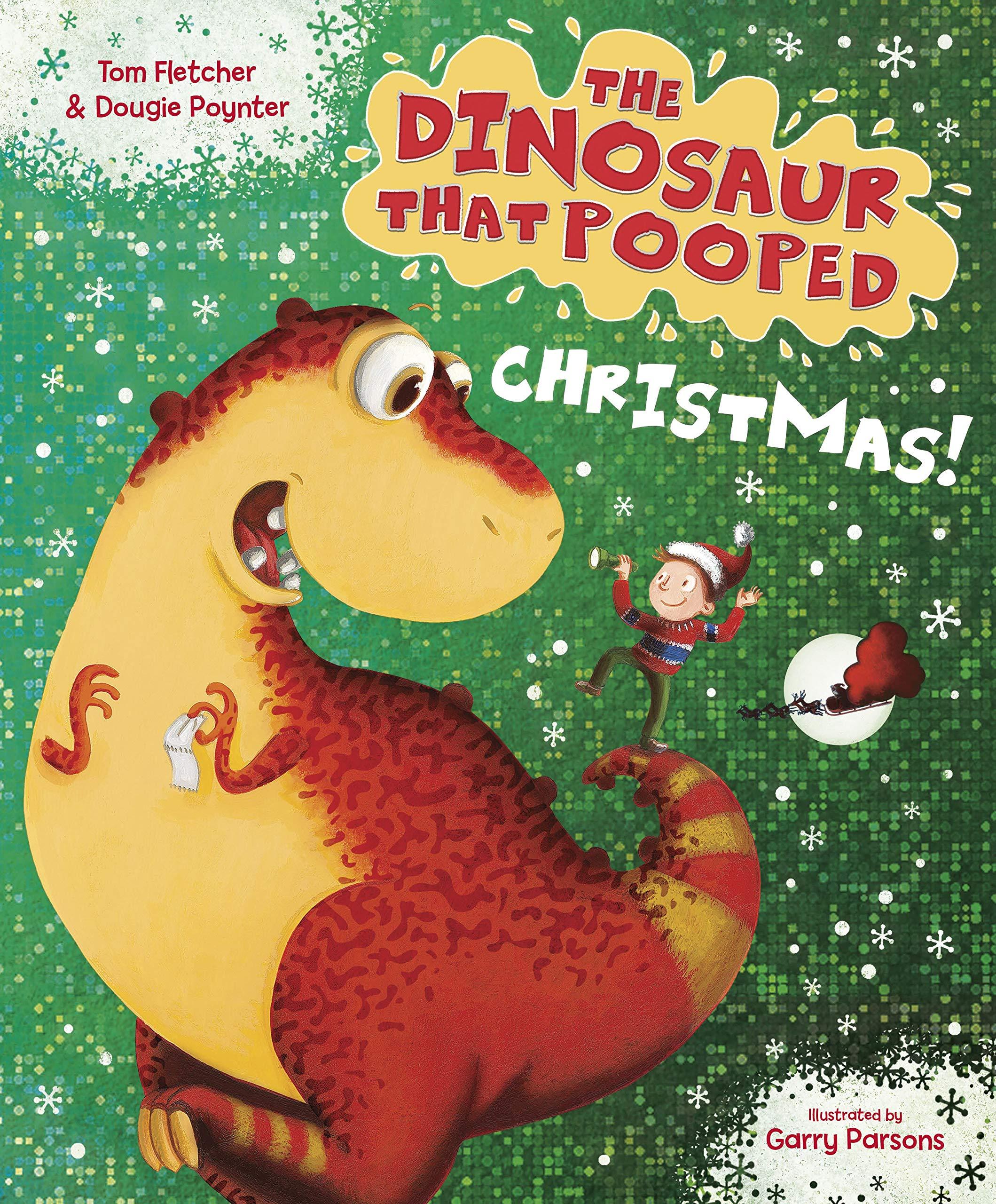 Dinosaur Christmas.The Dinosaur That Pooped Christmas Amazon Co Uk Tom