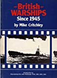 British Warships Since 1945, Part 2: Submarines and Depot Ships Pt. 2