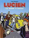 Lucien, Tome 11 : La bande à Lucien