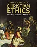 Christian Ethics - an Introductory Reader