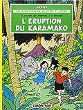 Les aventures de Jo, Zette et Jocko, Tome 4 : L'éruption du Karamako: Eruption Du Karamako (Aventures de Tintin)