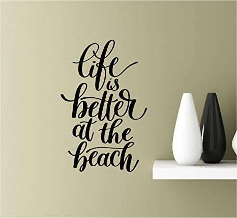 Southern Sticker Company Life Is Better At The Beach Vinyl Wall Art Inspirational Quotes Decal Sticke Home Kitchen