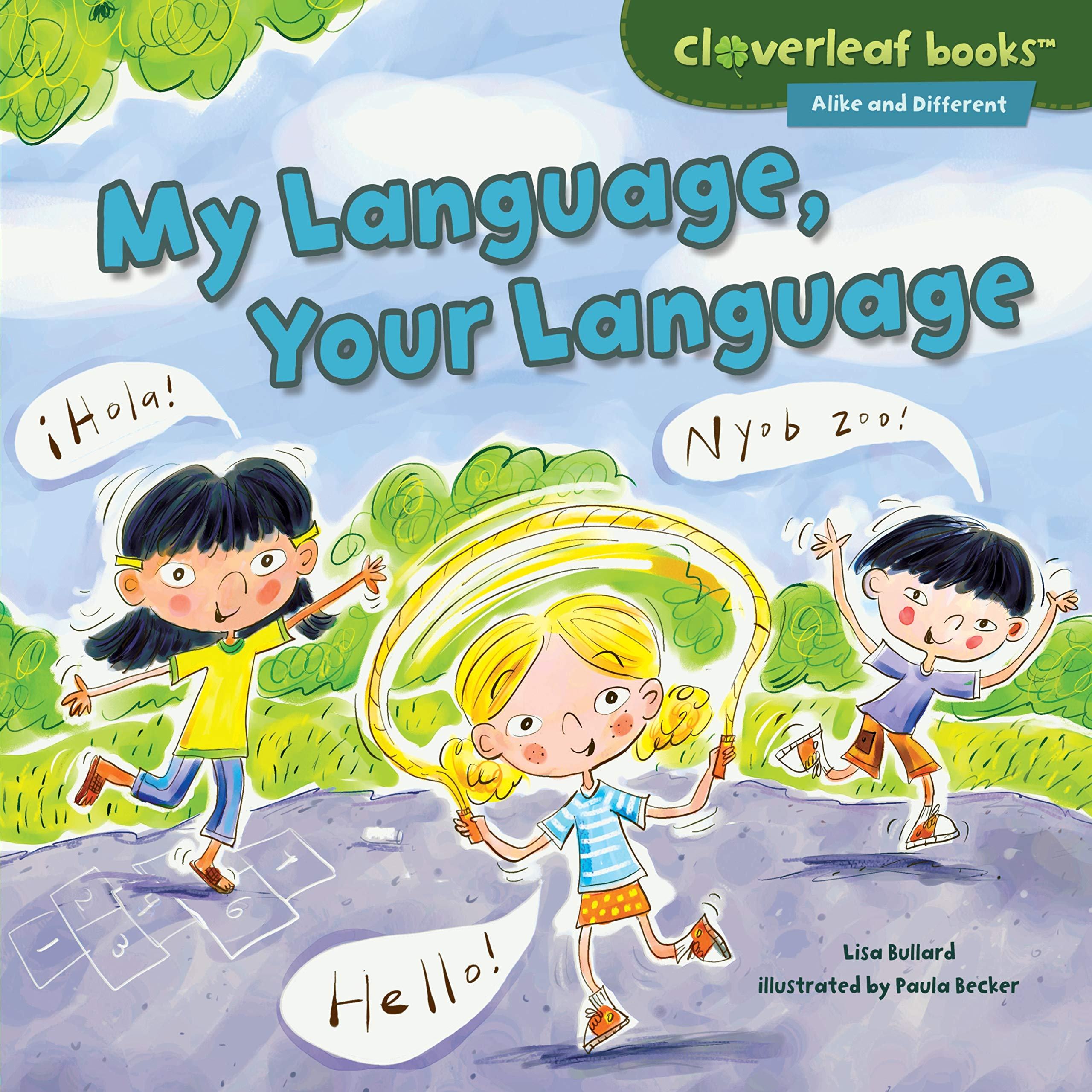 My Language, Your Language (Cloverleaf Books - Alike and Different) by Millbrook Press