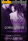 Meu Querido Consigliere (Os King Livro 1)