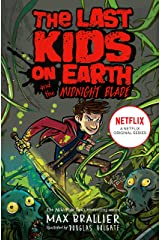 Last Kids on Earth and the Midnight Blade Kindle Edition