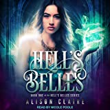 Hell's Belles: Hell's Belles Series, Book 1