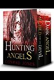 Hunting Angels (Box Set) (The Hunting Angels Series)